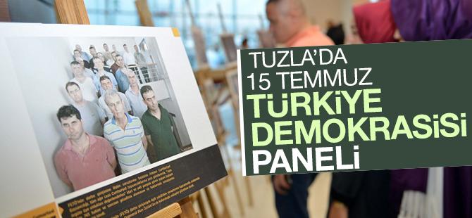 Tuzla'da 15 Temmuz Paneli...