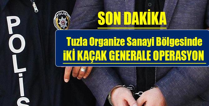 Kaçak Generaller Tuzla'da Yakalandı...