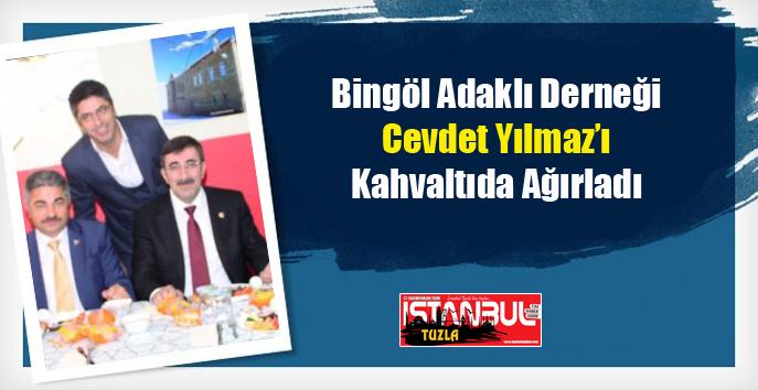 Bingöl Adaklı Derneği Cevdet Yılmaz'ı Kahvaltıda Ağırladı