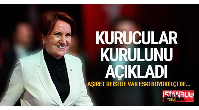 Meral Akşener'in Kurucular Kurulu'nda yer alan isimler