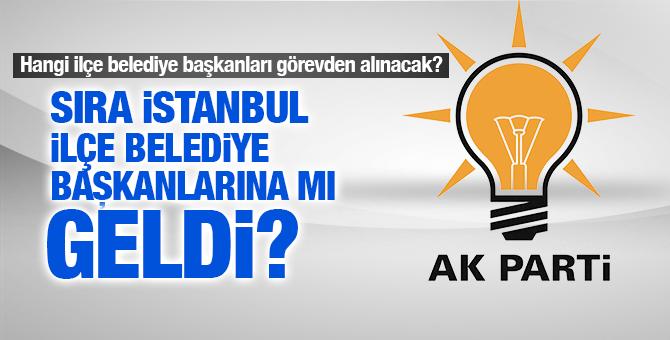 İstifa sırası AK Partili İstanbul İlçe Belediye Başkanlarına mı geldi?