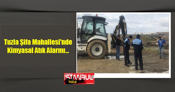 Tuzla Şifa Mahallesi'nde Kimyasal Atık Alarmı...