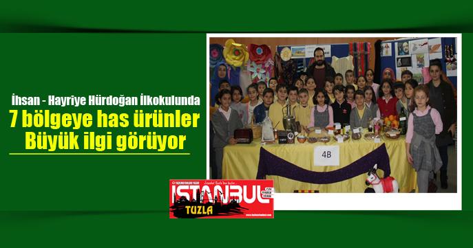 İhsan - Hayriye Hürdoğan İlkokulunda 7 bölgeye has ürünler büyük ilgi görüyor .