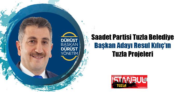 SP Tuzla Belediye Başkan Adayı Resul Kılıç'ın Tuzla Projeleri