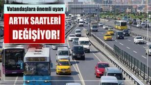 İstanbullular dikkat! İETT saatleri değişiyor...