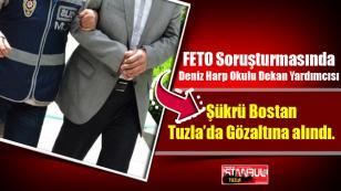 Şükrü Bostan Tuzla'da Gözaltına alındı...