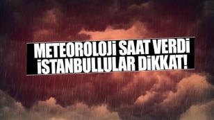 Meteorolojiden uyarı!