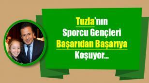 Tuzla'nın Sporcu Gençleri Başarıdan Başarıya Koşuyor.