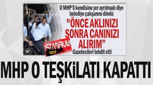 MHP Aydın Nazilli İlçe teşkilatını kapattı!