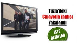 Tuzla'daki Cinayetin Zanlısı Yakalandı...