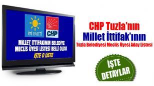 Tuzla'da Millet İttifak'ı CHP-İYİ Parti meclis üyesi adayları belirlendi.