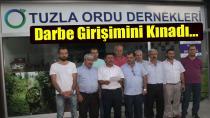 Tuzla Ordu Dernekler Platformu Darbe Girişimini Kınadı…