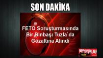 Fetö Soruşturmasında Bir Binbaşı Tuzla'da Gözaltına Alındı...