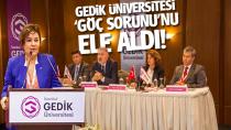 Gedik Üniversitesi 'Göç sorunu'nu ele aldı!