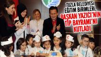 Tuzla Belediyesi Eğitim Birimleri, Başkan Yazıcı'nın Tıp Bayramı'nı Kutladı.