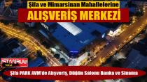 Şifa ve Mimarsinan Mahallesi AVM'ye Kavuştu…