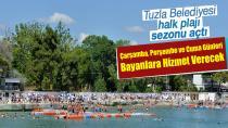Tuzla Belediyesi Halk Plajı açıldı…