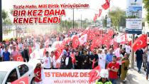 Tuzlalı Vatandaşlar, Milli Birlik Yürüyüşünde Kenetlendi...
