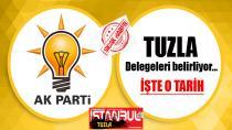 AK Parti Tuzla delegeleri belirliyor. İşte o tarih…
