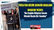 Tuzla'da Bilim Şenliği Başladı...