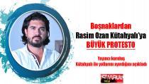 Boşnaklar, Rasim Ozan Kütahyalı'yı Protesto etti