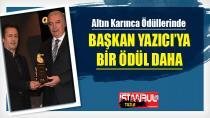 """Başkan Şadi Yazıcı'ya """"Gönül Hanem"""" ile Altın Karınca Ödülü"""