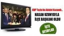 CHP Tuzla'da Hasan Uzunyayla İlçe Başkanı oldu…