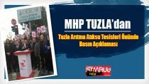 MHP Tuzla, Tuzla Arıtma Tesisleri Önünde Basın Açıklaması Yaptı