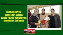 Tuzla Belediyesi Gönül Elleri Çarşısı, Evinde Yatalak Hastası Olan Anneleri de Unutmadı