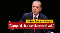 Recep Tayyip Erdoğan: Avrupa siyasetinde benden kıdemlisi yok...