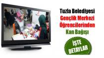 Tuzla Belediyesi Gençlik Merkezi Öğrencilerinden Kan Bağışı