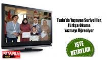 Tuzla'da Yaşayan Suriyeliler, Türkçe Okuma-Yazmayı Öğreniyor