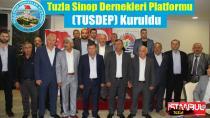 Tuzla Sinop Dernekleri Platformu (TUSDEP) Kuruldu…