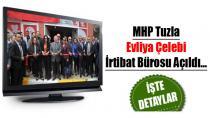 MHP Tuzla Evliya Çelebi İrtibat Bürosu Açıldı...