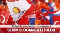 AK Parti'nin 24 Haziran seçimlerinde kullanacağı slogan belli oldu
