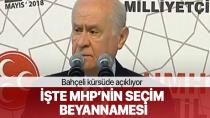 MHP'nin 24 Haziran seçim bildirgesi! Bahçeli vaatlerini açıkladı