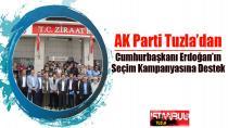 AK Parti Tuzla'dan Cumhurbaşkanı Erdoğan'ın Seçim Kampanyasına Destek