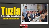 Tuzla Erzincanlılar Derneğinden Geleneksel İftar Programı.