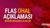 AK Parti'den flaş OHAL açıklaması!