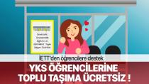 YKS öğrencilerine İstanbul'da toplu taşıma ücretsiz olacak...