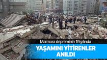 Marmara depreminin 19. yılı...
