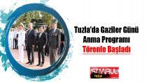Tuzla'da Gaziler Günü Anma Programı Törenle Başladı