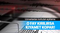 Uzmanlardan uyarı: 7,4 büyüklüğünde deprem bekleniyor