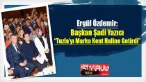 """Ergül Özdemir """"Başkan Yazıcı Tuzla'yı Marka Kent Haline Getirdi""""…"""