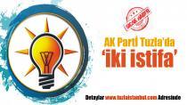 AK Parti Tuzla'da iki istifa…