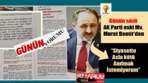 """AK Partili Eski Vekil Murat Demir: """"Siyasette Asla kötü Anılmak istemiyorum""""…"""