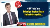 CHP Tuzla'nın Belediye Başkan Adayı Salim Gürsoy oldu…
