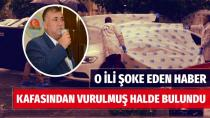 Ceyhan Ziraat Odası Başkanı Muhammet Bulut vurulmuş halde bulundu