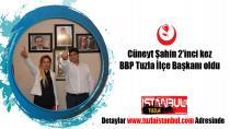 Cüneyt Şahin 2.kez BBP Tuzla İlçe Başkanı oldu.