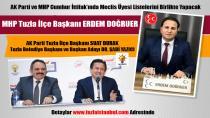 AK Parti ve MHP Tuzla'da meclis üyesi listelerini birlikte hazırlayacak!
